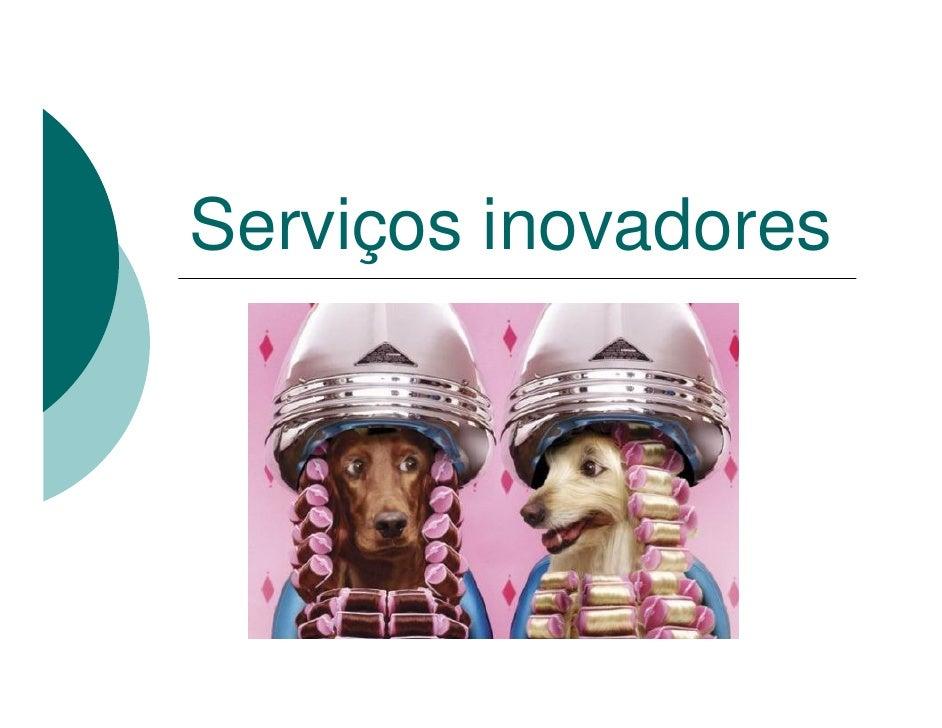 Serviços inovadores