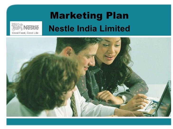 Marketing Plan Nestle India Limited