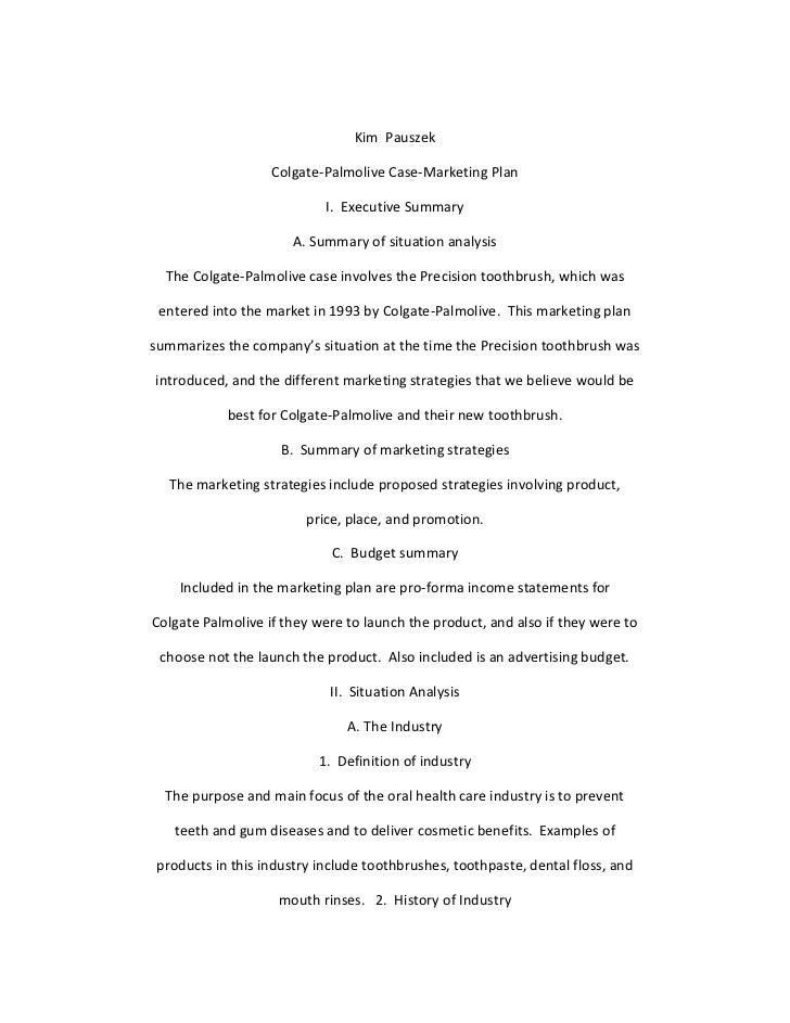 Kim Pauszek                   Colgate-Palmolive Case-Marketing Plan                           I. Executive Summary        ...