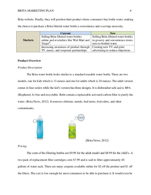 brita marketing Imc marketing plan: brita message(s) although in the past brita has focused on a message regarding health, today the company's main focus is environmental benefits appealing to an environmentally conscious audience seems to be brita's main focus.
