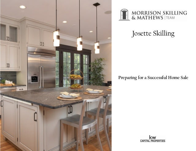 Preparing for a Successful Home Sale Josette Skilling
