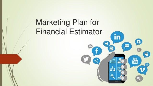 Marketing Plan for Financial Estimator
