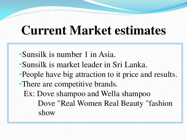 sunsilk shampoo product life cycle Product life cycle analysis a product life cycle progress of a product through its life span the model can be used to assess an individual firm's products.