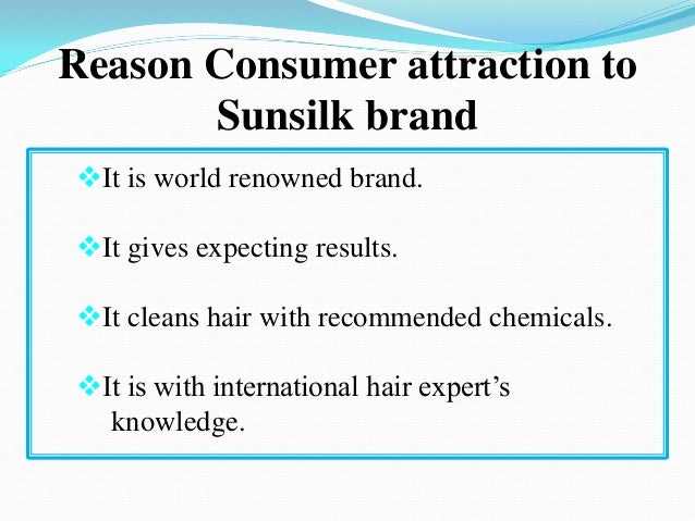 marketing strategy of sunsilk Nielsen: market research for pantene case analysis so p&g hired nielsen to conduct market research to identify the cause of decline and suggest a marketing strategy to achieve that that means pantene's market share can be threaten by the wella, garnier and sunsilk.