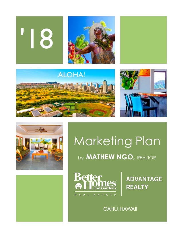 Marketing Plan by MATHEW NGO, REALTOR '18 ALOHA! OAHU, HAWAII