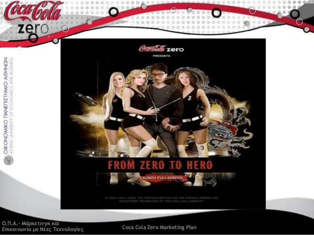 marketing strategy of coke zero 2015-01-28 coca-cola adopted different marketing  product 'coke zero' and simultaneously launched 'diet coke plus' the case analyses whether coca-cola would be able to revive its sales through this brand extension strategy.