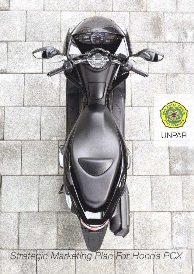 UNPAR Strategic Marketing Plan For Honda PCX