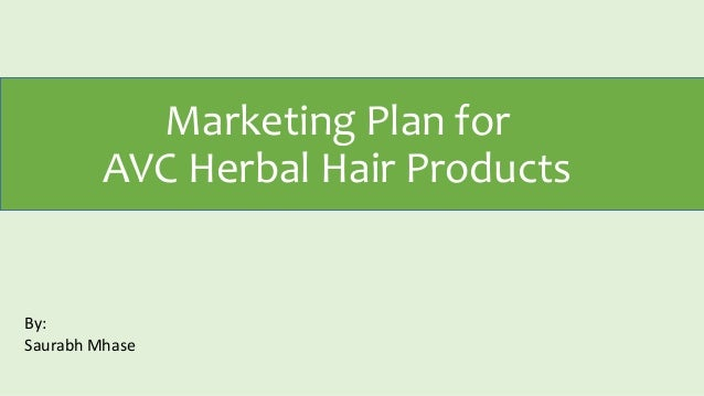 marketing plan on hair oil Essential oils marketing plan richard hayslett strayer university - jwi518 professor barnes essential oil manufacturing in the us: market research report.