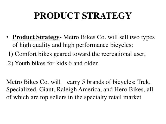 marketing plan for bicycle company The marketing strategy page of the mplanscom bicycle wholesaler sample marketing plan.