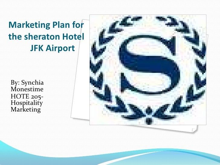 Marketing plan for the sheraton hotel