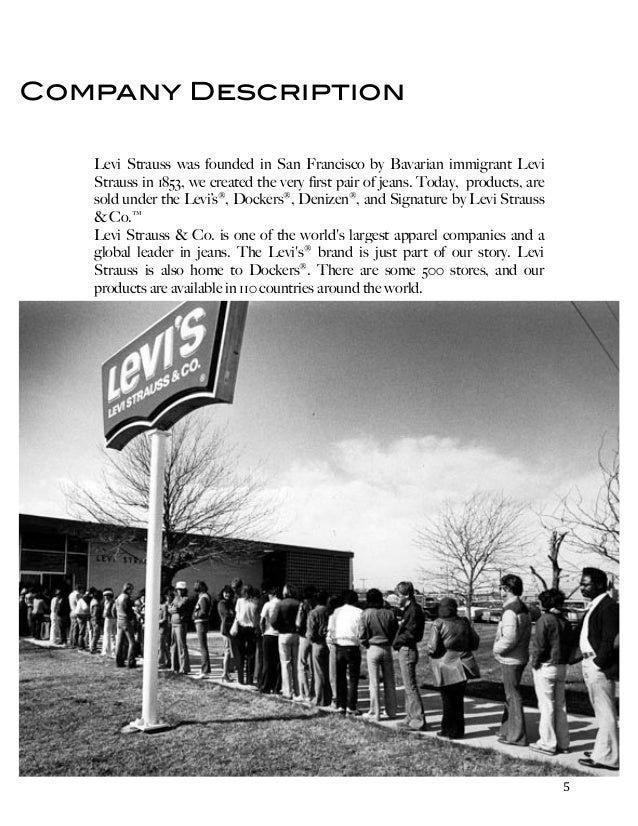 levi strauss marketing mix Levi strauss & co // 2009 annual report we signed a lease for a new levi's ® store in new york's meatpacking district, a fast-growing retail zone that has become home to some of the world's most upscale brands.