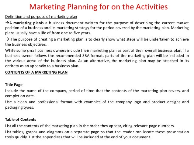 scope of marketing planning activities Strategic marketing plan 2010 strategic marketing plan for the openofficeorg office community's activities as explained earlier, this plan looks at the.