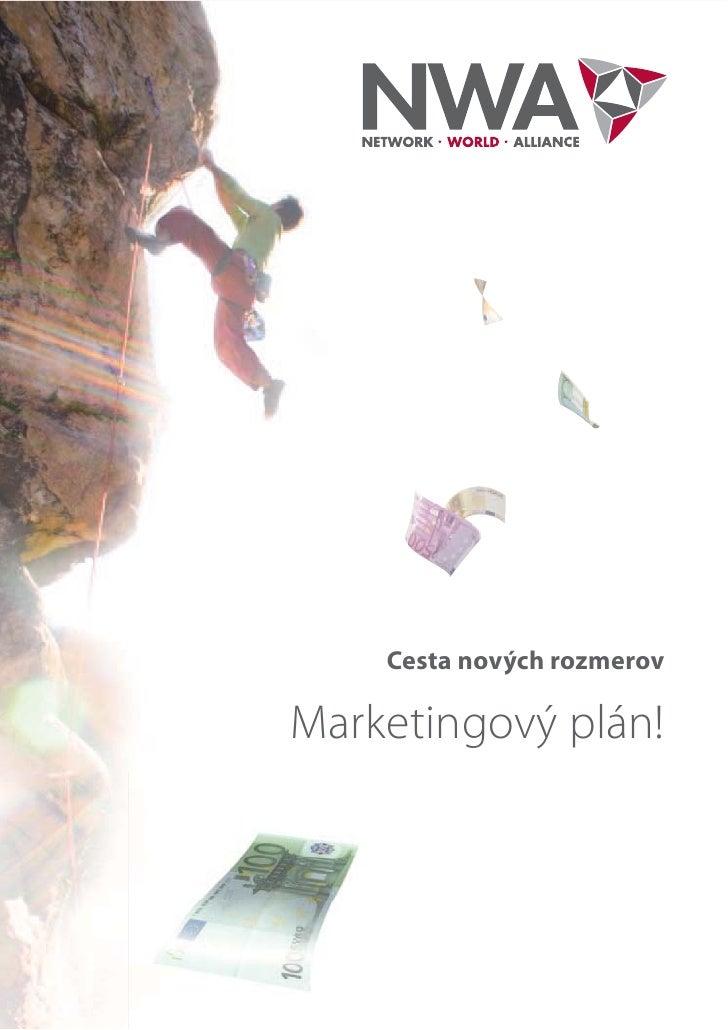 Cesta nových rozmerovMarketingový plán!