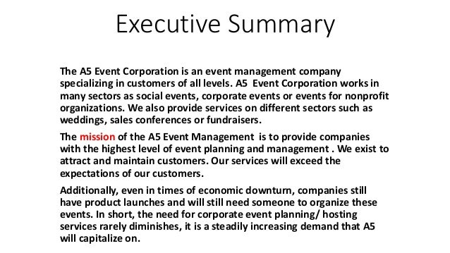 event planning executive summary If we wait until the last six days before an event to bombard the market, it is too  late people plan their free time weeks and months ahead we must give our.
