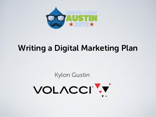 Writing a Digital Marketing PlanKylon Gustin