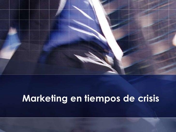 Marketing en tiempos de crisis