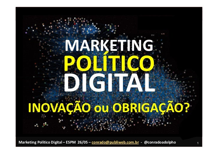 MARKETING                        POLÍTICO                        DIGITAL     INOVAÇÃO ou OBRIGAÇÃO?  Marketing Político Di...
