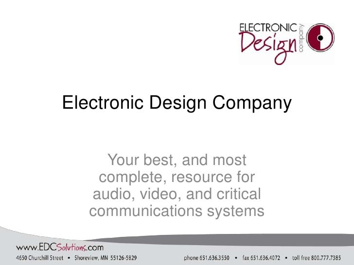 Electronic Design Company<br />Your best, and most complete, resource for audio, video, and critical communications system...