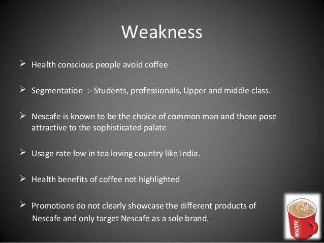 swot of nescafe In order to grow the nescafé brand, nestlé has employed market  also explore our other products: company reports, swot analysis reports.