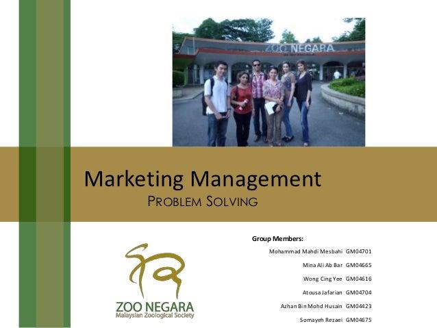 Marketing Management     PROBLEM SOLVING                   Group Members:                       Mohammad Mahdi Mesbahi GM0...