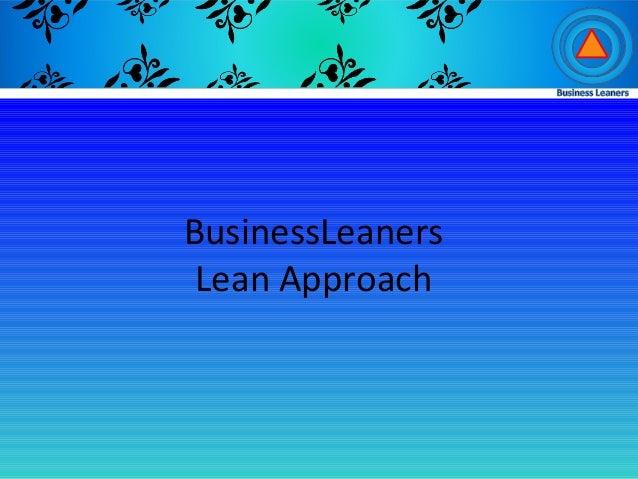 BusinessLeanersLean Approach