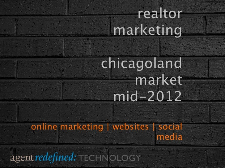 realtor                   marketing                chicagoland                     market                  mid-2012online ...