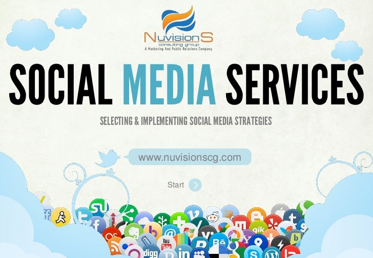 SOCIAL MEDIA SERVICES     SELECTING & IMPLEMENTING SOCIAL MEDIA STRATEGIES                www.nuvisionscg.com             ...