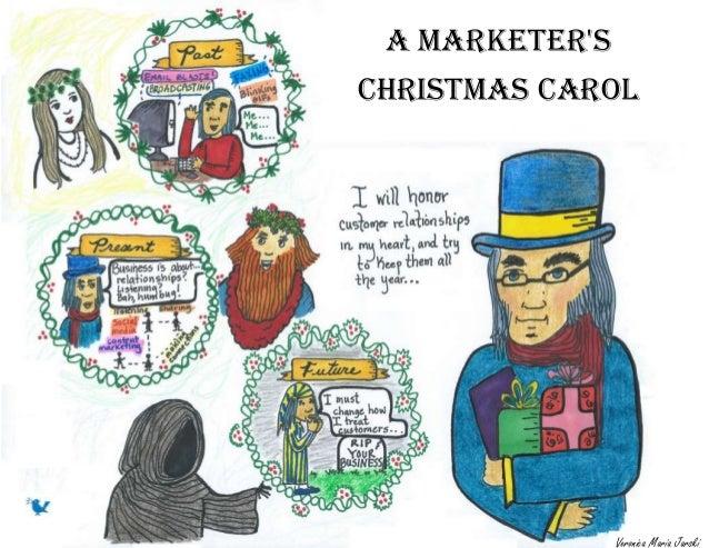 A MarketersChristmas Carol                Veronica Maria Jarski