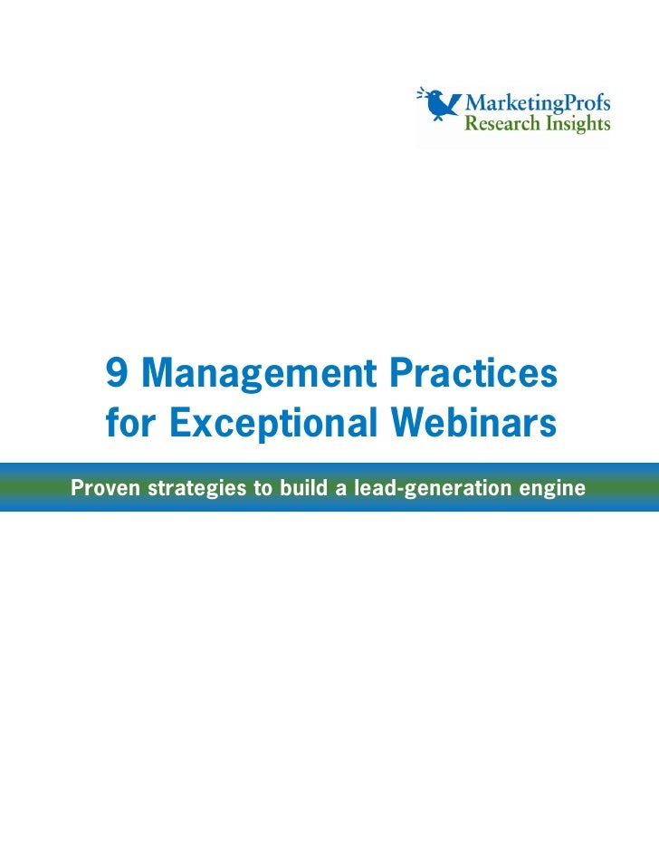 9 Management Practices    for Exceptional Webinars Proven strategies to build a lead-generation engine