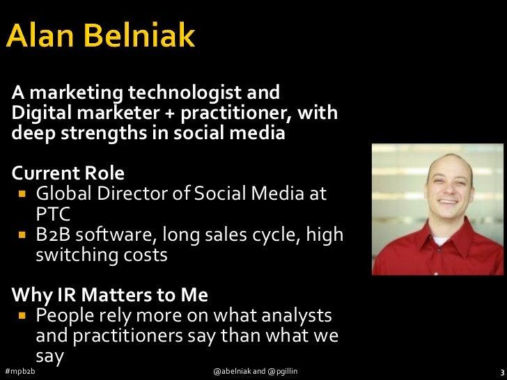 MarketingProfs B2B 2012 (#mpb2b) - Social Media Influence - Alan Belniak - Paul Gillin Slide 3