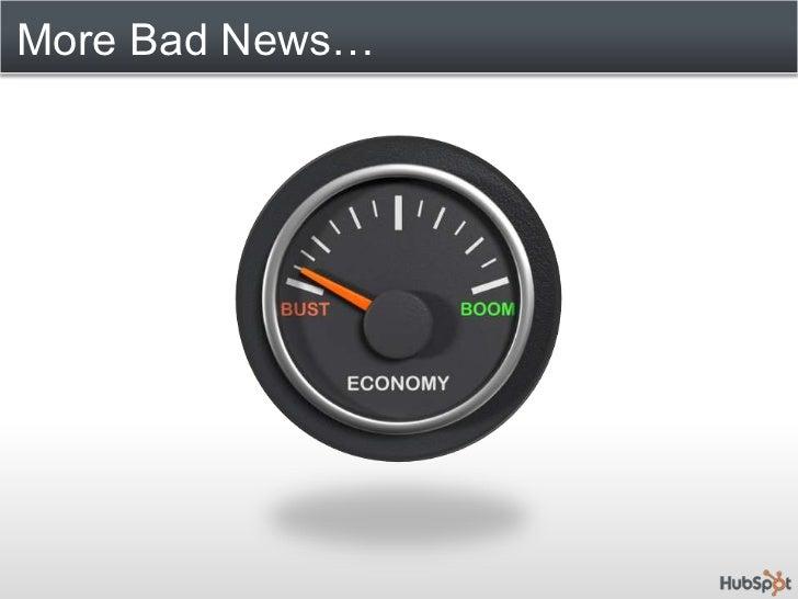 More Bad News…<br />