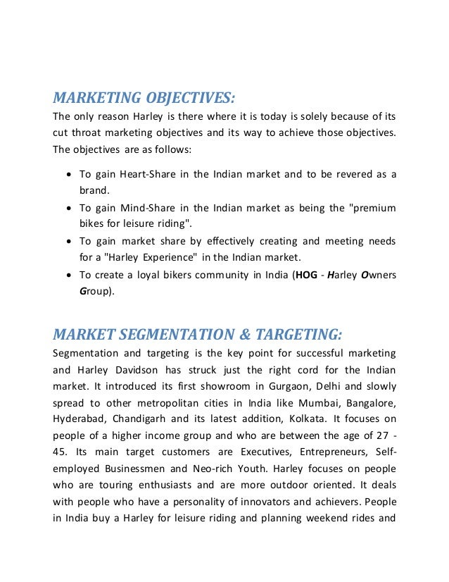 segmentation and targeting of harley davidson Please watch the below videos showing traditional harley davidson segmentation, targeting and positioning: kid rock commercial and then watch the new harley davidson stp commercial.