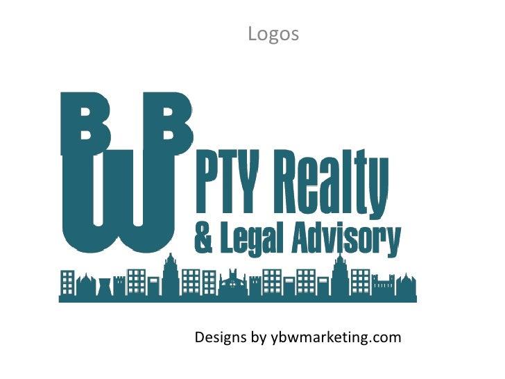 Logos<br />Designs by ybwmarketing.com<br />