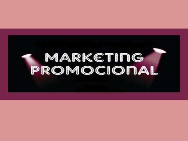 Marketing Promocional Atividade do marketing aplicada a produtos, serviços ou marcas, visando, por meio da interação junto...