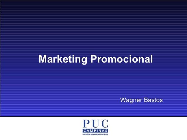 Marketing Promocional Wagner Bastos