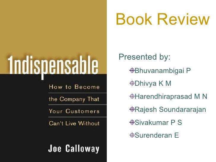 Book Review <ul><li>Presented by: </li></ul><ul><ul><li>Bhuvanambigai P  </li></ul></ul><ul><ul><li>Dhivya K M  </li></ul>...