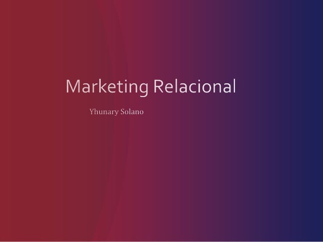 El marketing relacional se basa principalmente en: Recolección y manejo de datos Implantación de programas Retroalimentaci...