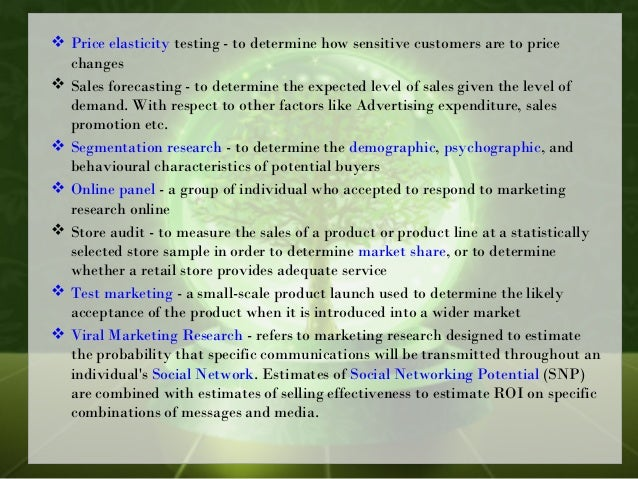  Price elasticitytesting - to determine how sensitive customers are to price changes  Sales forecasting - to determine ...