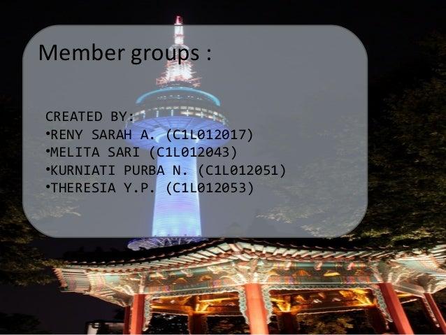 Member groups : CREATED BY: •RENY SARAH A. (C1L012017) •MELITA SARI (C1L012043) •KURNIATI PURBA N. (C1L012051) •THERESIA Y...