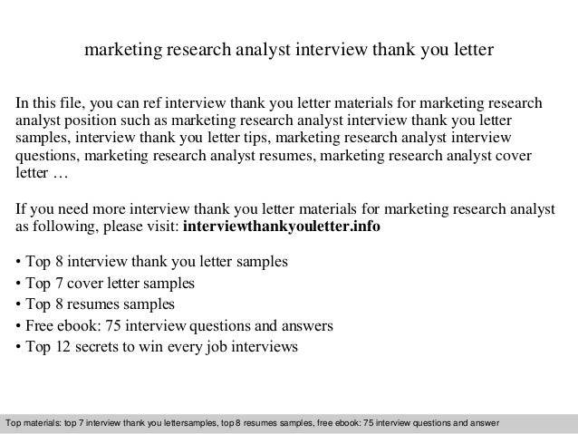 Marketing Research Analyst Interview Thank You Letter In This File, You Can  Ref Interview Thank ...