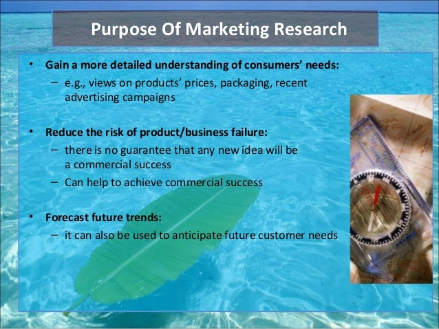 what is the purpose of market research The purpose of any market research project is to increase understanding of this subject with markets throughout the world turning highly competitive, market research has never been more important for all organisations, large or small market research determines the feasibility of a project and it is an essential tool in.
