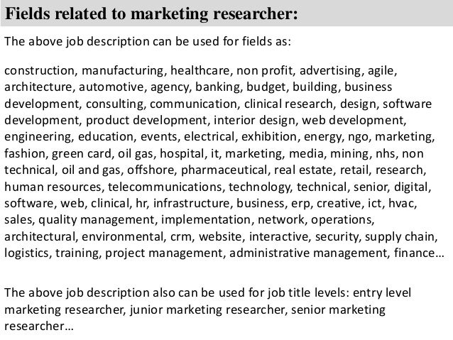 Marketing Researcher Job Description
