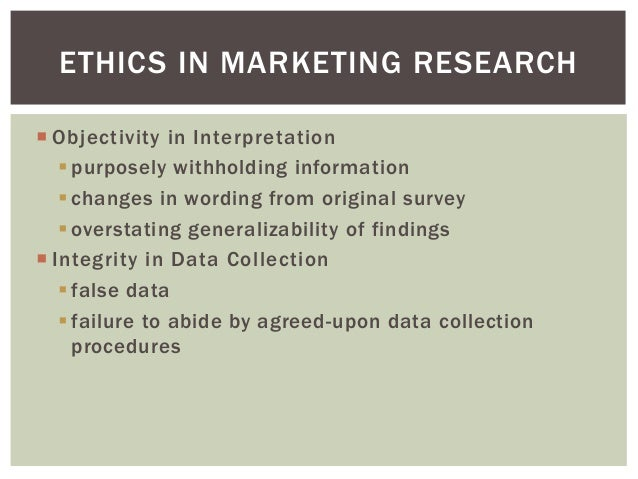 research paper on ethics in marketing Ethical issues involved in gathering the information for marketing research and   originality: the paper is original based on the primary data and has not been.