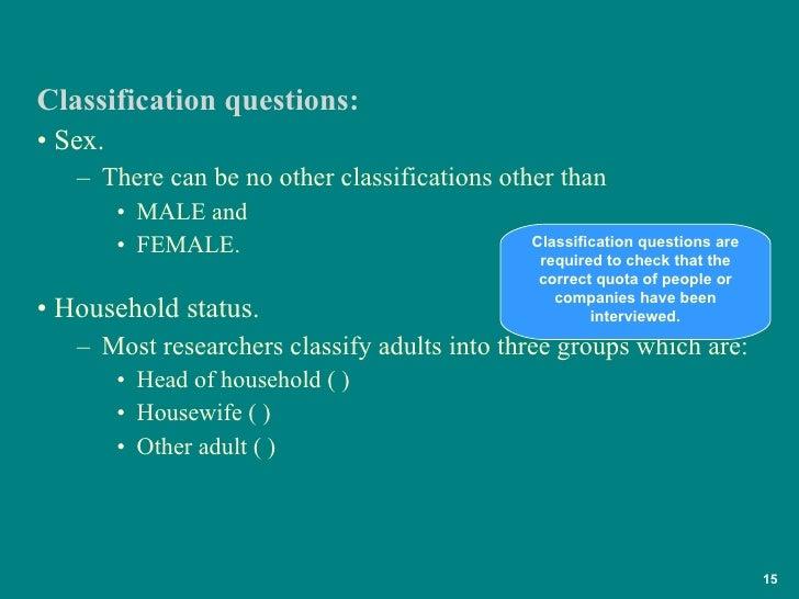 <ul><li>Sex.  </li></ul><ul><ul><li>There can be no other classifications other than  </li></ul></ul><ul><ul><ul><li>MALE ...