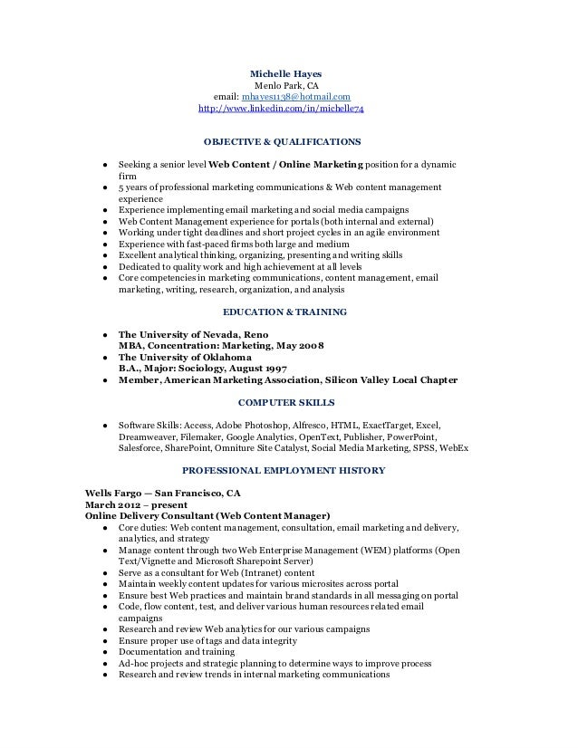 Awesome Marketing Communications U0026 Analyst Resume (CV). Michelle Hayes Menlo Park,  CA Email: Mhayes1138@hotmail.com Http:/ ...  Market Analyst Resume