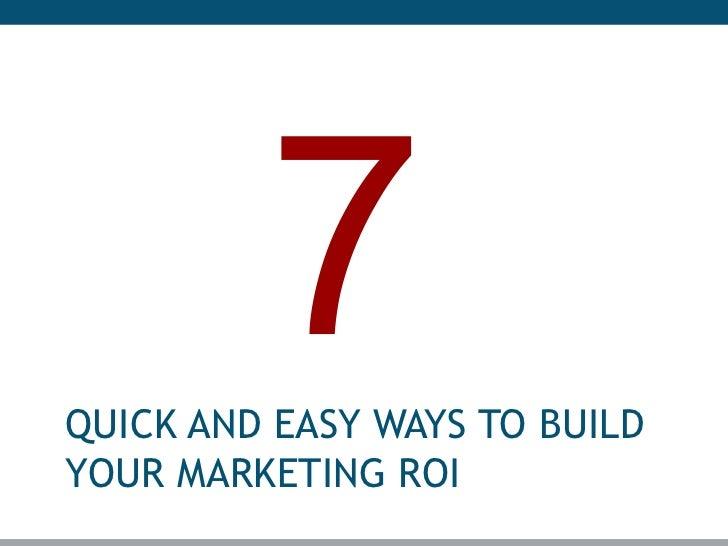 Marketing roi 7 quick easy ways to build marketing roi for Marketing to builders