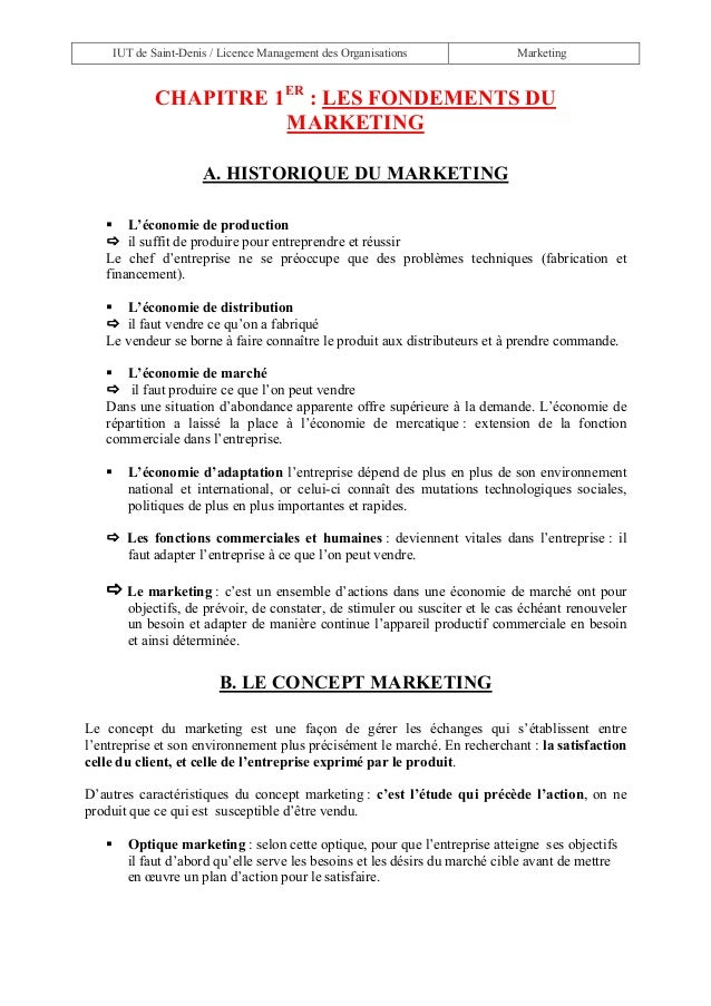 IUT de Saint-Denis / Licence Management des Organisations Marketing CHAPITRE 1ER : LES FONDEMENTS DU MARKETING A. HISTORIQ...