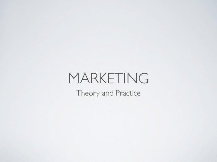 MARKETINGTheory and Practice