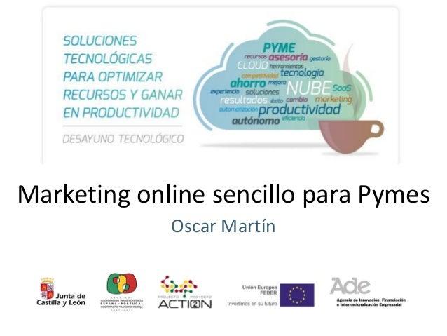 Marketing online sencillo para Pymes Oscar Martín