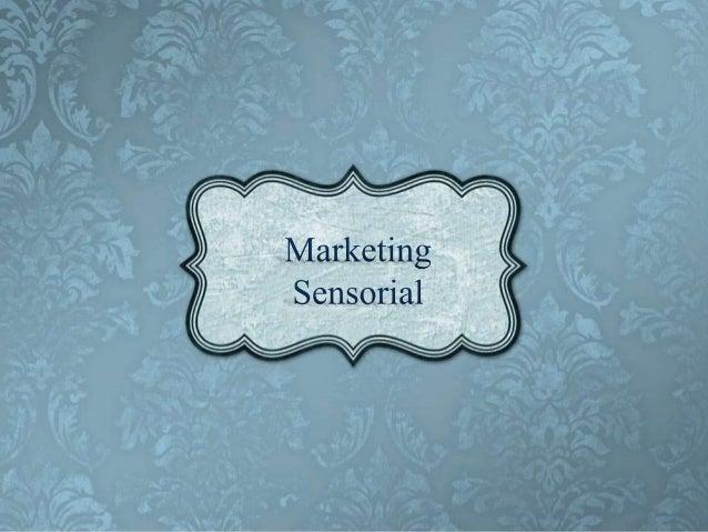 • Objectivo • Introdução • Consumidor do século XXI • Os 5 Sentidos • Marketing Sensorial • Exemplos de acções • Exemplos ...